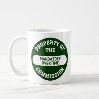 Mandatory overtime is another benefit we provide coffee mug