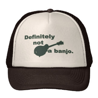 Mandolin -- Definitely Not A Banjo Cap