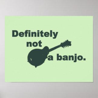 Mandolin -- Definitely Not A Banjo Poster