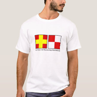 Maneuvering With Difficulty T-Shirt