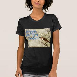 mangez-donc tous de l'amour T-Shirt