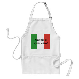 Mangia e statti zitto - shut up and eat standard apron