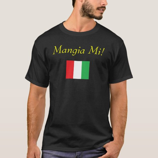 Mangia Mi! T-Shirt