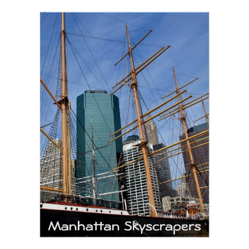 Manhattan Skyscrapers, Tall Ships & Buildings Print
