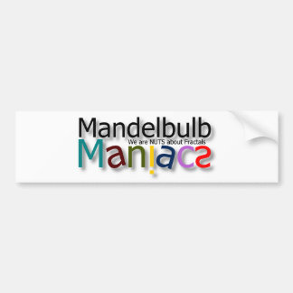 Maniac Bumper Sticker