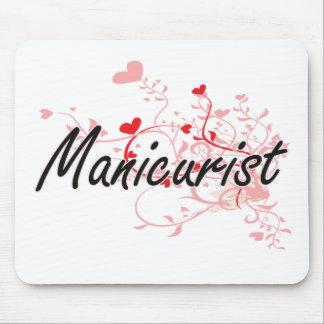Manicurist Artistic Job Design with Hearts Mouse Pad