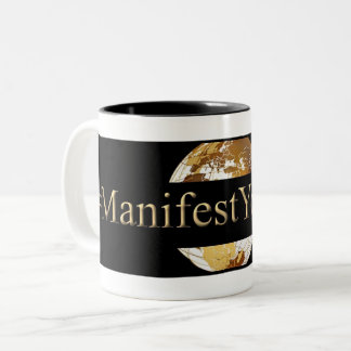 #MANIFEST YOUR LIFE(TM) Two-Tone COFFEE MUG