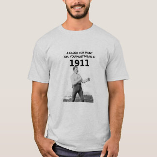 Manly man 1911 T-Shirt