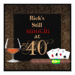 Manly MENS 40th Birthday Cigars,Poker INVITATIONS