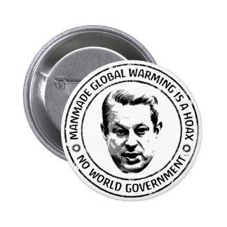 Manmade Global Warming Hoax 6 Cm Round Badge