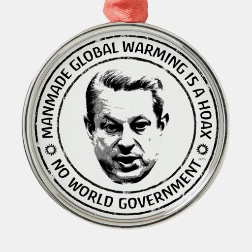 Manmade Global Warming Hoax Christmas Ornaments