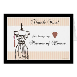 Mannequin Thank You for being my Matron of Honor Card