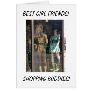 MANNEQUINS - BEST FRIENDS/SHOPPERS BIRTHDAY GREETING CARD