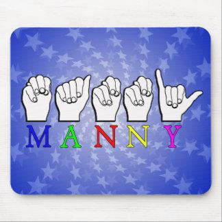 MANNY    ASL FINGER SPELLED MOUSE PAD