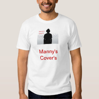 manny's cover's t shirt