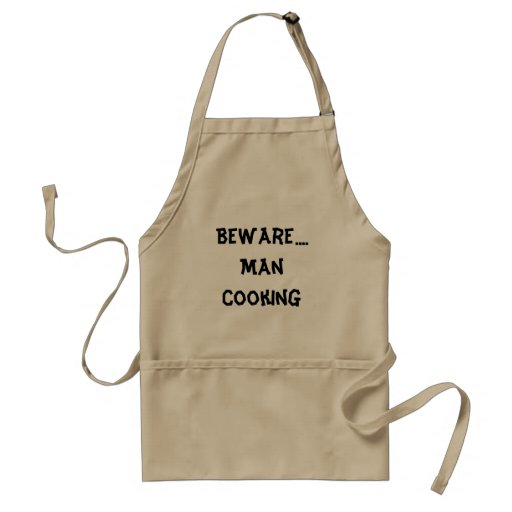 Man's Apron - Beware....Man Cooking