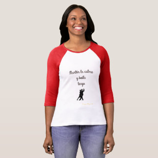 Manten the calm and dances tango T-Shirt