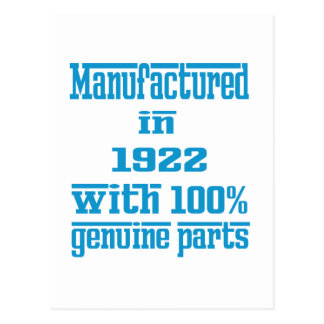 Manufactured in 1922 with 100% genuine parts postcard
