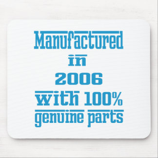 Manufactured in 2006 with 100% genuine parts mousepads