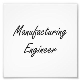 Manufacturing Engineer Artistic Job Design Photo Art