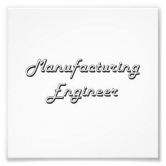 Manufacturing Engineer Classic Job Design Photographic Print