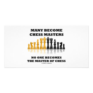 Many Become Chess Masters No One Becomes Master Photo Cards