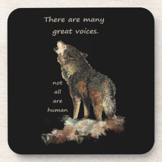 Many Great Voices Inspirational Wolf Quote Art Coaster