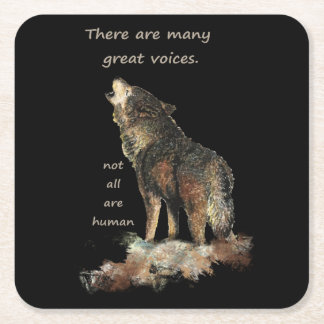 Many Great Voices Inspirational Wolf Quote with wa Square Paper Coaster
