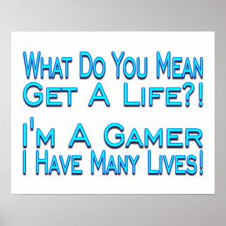 Many Lives Gamer Print