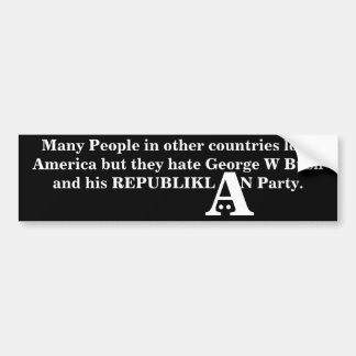 Many People in other countries love America Bumper Sticker