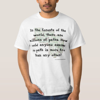Many True Paths T-Shirt