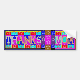 MANY ways to say THANKS MOM: by Naveen Bumper Sticker