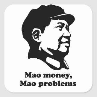 Mao Problems Square Sticker