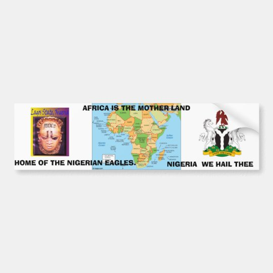 mapafrica, festac 77, Nigeriaarms21, AFRICA IS ... Bumper Sticker