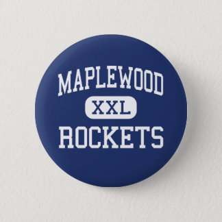 Maplewood - Rockets - High School - Cortland Ohio 6 Cm Round Badge