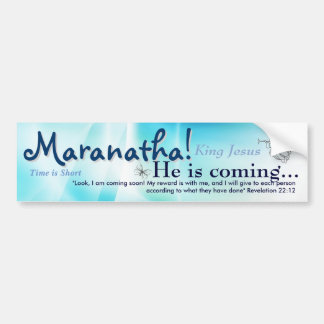 Maranatha Bumper Sticker