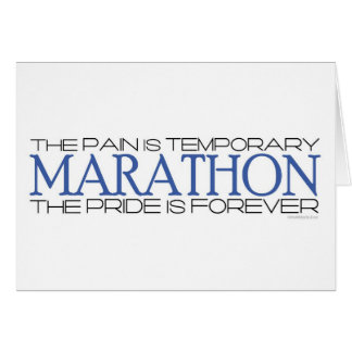 Marathon - The Pride is Forever – Quote Greeting Card