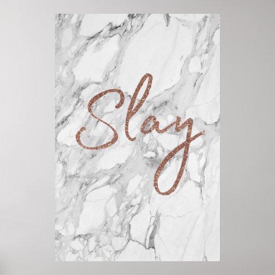 Marble SLAY rose gold glitter Poster