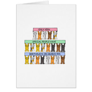March 4th Birthdays clebrated by cats. Card