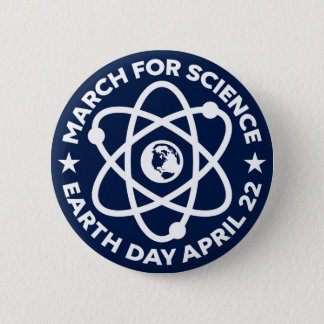 March for Science ANY COLOR Pinback Button
