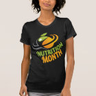March - Nutrition Month T-Shirt