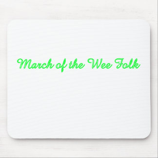 March of the Wee Folk Mouse Pad
