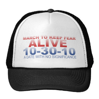 March to Keep Fear Alive Trucker Hats