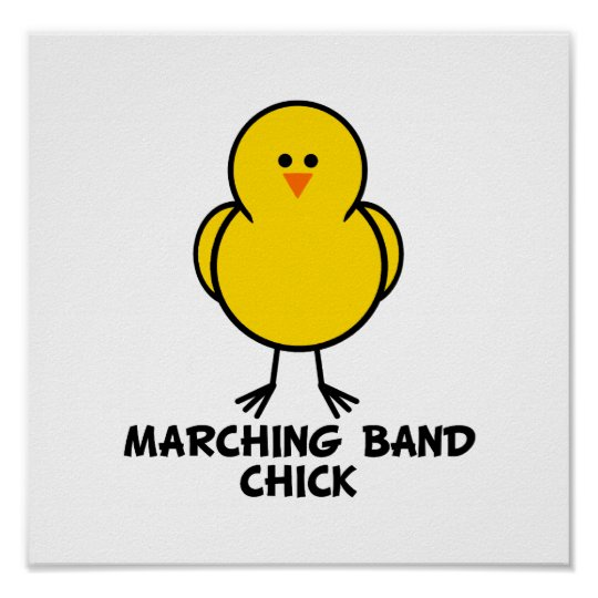 Marching Band Chick Poster