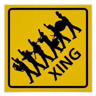 Marching Band Crossing Highway Sign Poster