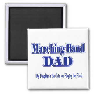 Marching Band Dad/ Flute Square Magnet