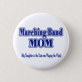Marching Band Mom/ Flute 6 Cm Round Badge