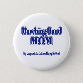 Marching Band Mom/ Oboe 6 Cm Round Badge