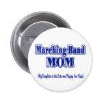 Marching Band Mum/ Flute 6 Cm Round Badge