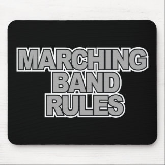 Marching Band Rules Mouse Pad